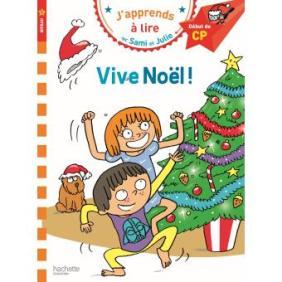 J-apprends-a-lire-avec-Sami-et-Julie-Vive-Noel-Niveau-1